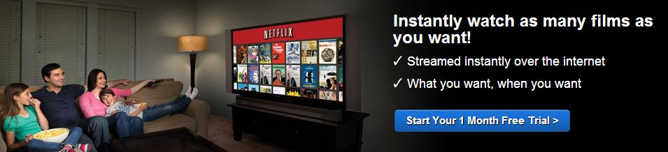 Netflix - all you can watch