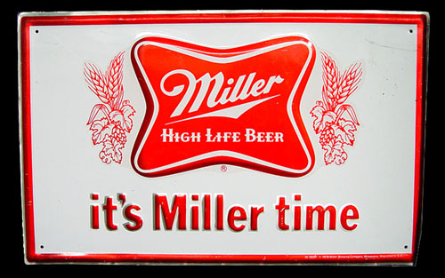 Its Miller time slogan